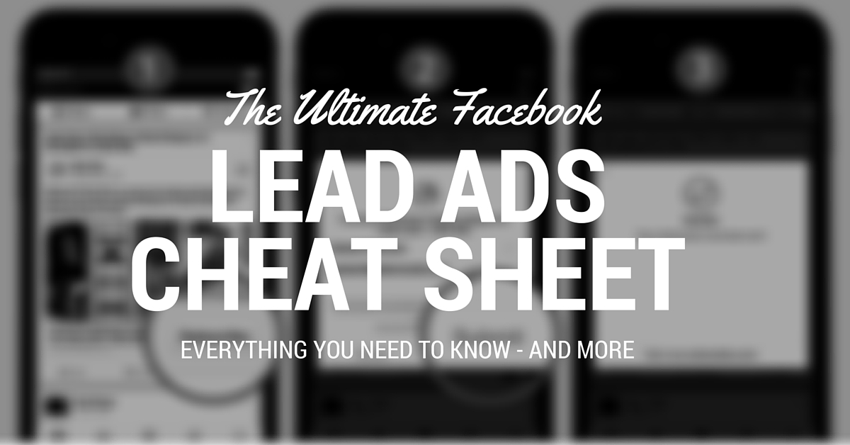 The Ultimate Facebook Lead Ads Cheat Sheet - Connectio