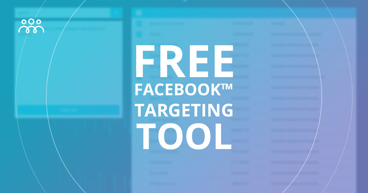 Free Facebook™ Ads Tool - Keyword & Interest Search